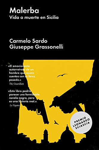 Malerba: Vida a muerte en Sicilia (Ensayo general) por Giuseppe Grassonelli