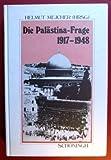 Die Palästina-Frage 1917-1948 - Helmut Mejcher