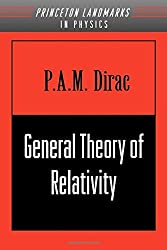 General Theory of Relativity (Physics Notes) by P. A.M. Dirac (1996-01-28)