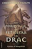 La forquilla, la fetillera i el drac: Contes d'Alagaësia (Roca Juvenil) (Catalan Edition)
