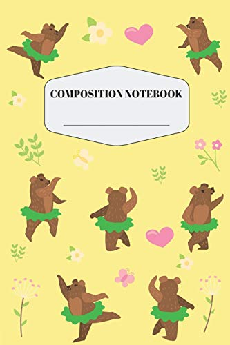 Bear Composition Notebook: Pretty Dancing Bear in Green Tutu Notebook for Elementary and Middle School | Cute Yellow Safari Jungle Wildlife ... Journal with Floral Pattern for Taking Notes -