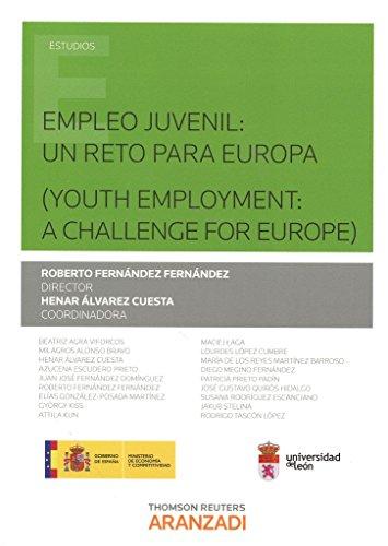 Empleo juvenil: un reto para Europa ( youth employment: a challenge for Europe ) (Monografía)
