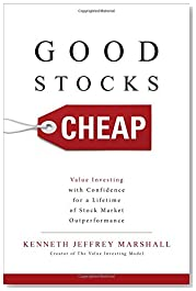 Good Stocks Cheap: Value Investing with Confidence for a Lifetime of Stock Market Outperformance (Business Books)