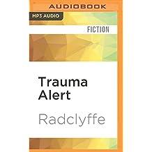 Trauma Alert (First Responders) by Radclyffe (2016-05-17)