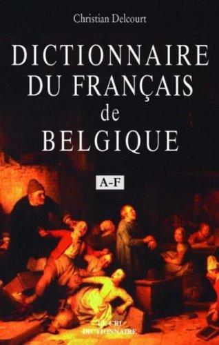 Dictionnaire du français de Belgique A-F