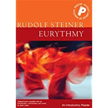 Eurythmy: An Introductory Reader