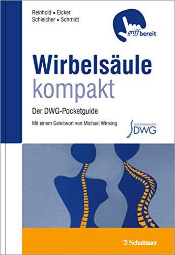 Wirbelsäule kompakt: Der DWG-Pocketguide - griffbereit