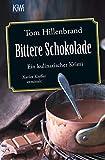 Bittere Schokolade - Ein kulinarischer Krimi Xavier Kieffer ermittelt