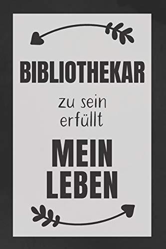 Bibliothekar zu sein: DIN A5 • 120 Seiten Punkteraster • Kalender • Notizbuch • Notizblock • Block • Terminkalender • Abschied • Abschiedsgeschenk • Ruhestand • Arbeitskollegin • Geburtstag