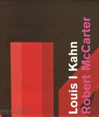 Louis I Kahn (Ancien prix éditeur  : 75 euros) par Robert McCarter