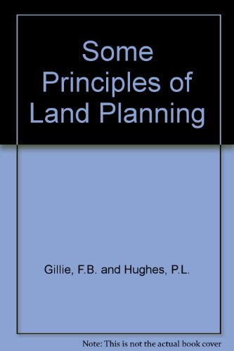 Some Principles of Land Planning