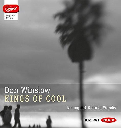 Kings of Cool (mp3-Ausgabe): Lesung mit Dietmar Wunder (1 mp3-CD)
