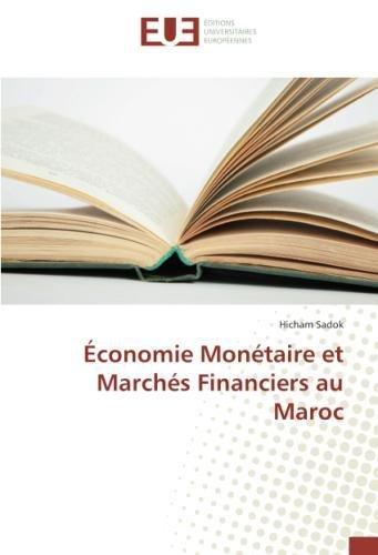 Économie Monétaire et Marchés Financiers au Maroc par Hicham SADOK