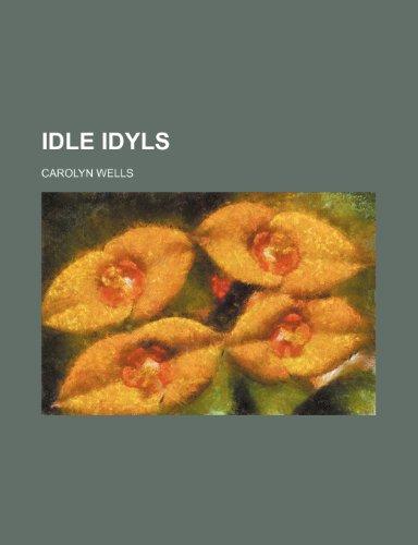 Idle idyls