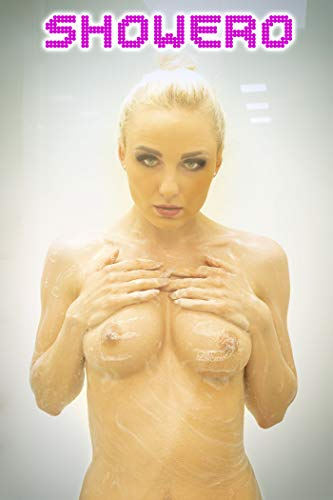 SHOWERO - Private Shower Show (XXX Fantasy Erotic Picture Book): Sexy busty blonde woman invites you to see her naked body in the bathroom. Uncensored ... striptease photos in HD (English Edition)