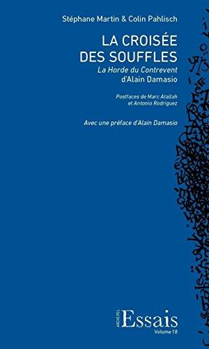 La Croisee des Souffles. la Horde du Contrevent d'Alain Damasio