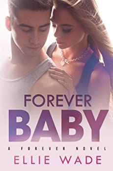 Forever Baby by [Wade, Ellie]