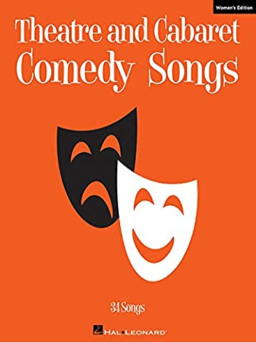 Theatre and Cabaret Comedy Songs - Women's Edition: Voice and Piano