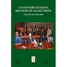 Gnassingbé Eyadema (Volume III): Discours et allocutions (1981-1986)