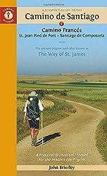 A Pilgrim's Guide to the Camino De Santiago: St. Jean - Roncevalles - Santiago (Camino Guides) [Idioma Inglés]
