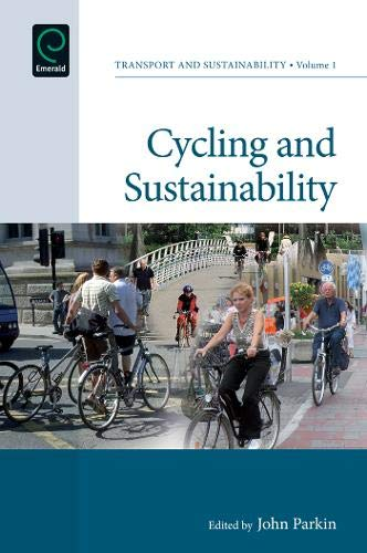 Cycling and Sustainability: 1 (Transport and Sustainability)