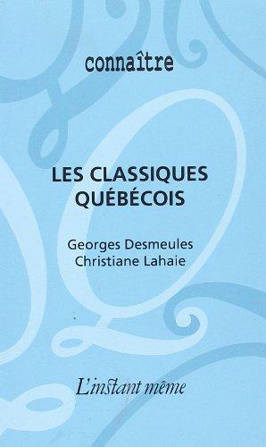 Les classiques québécois