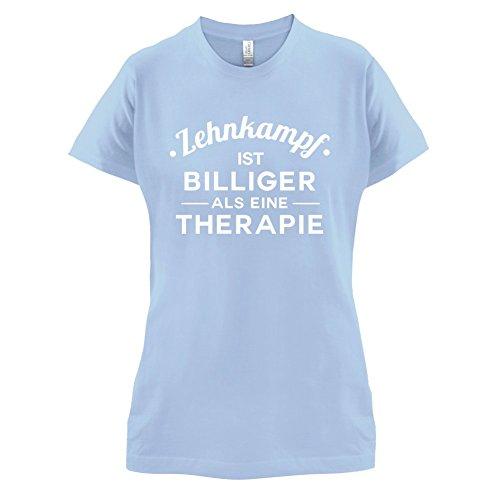 Zehnkampf ist billiger als eine Therapie Damen TShirt 14 Farben Himmelblau