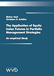 The Application of Equity Index Futures in Portfolio Management Strategies: An empirical Study