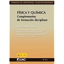 Física y Química. Complementos de formación disciplinar: 051 (Formacion Profesorado-E.Secun.)