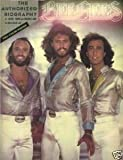 Bee Gees: the authorized biography by Barry & Robin & Maurice Gibb (1979-04-27)