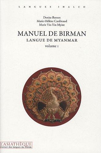 Manuel de birman Volume 1 : langues du Myanmar (2CD audio)