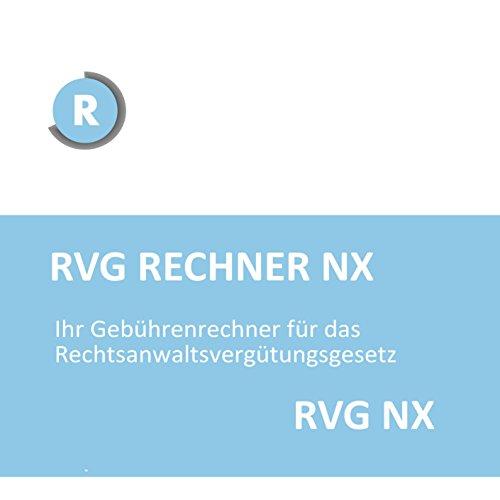 RVG Rechner NX - (Einzelplatz) RVG Software für Gebührenrechnungen nach aktuellem & altem RVG (Stand 2015)