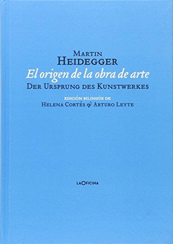El Origen De La Obra De Arte por Martin Heidegger