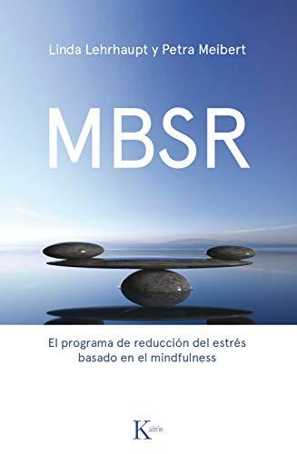 MBSR. El programa de reducción del estrés (Psicología)