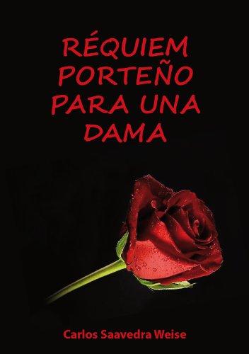 RÉQUIEN PORTEÑO PARA UNA DAMA (Spanish Edition)