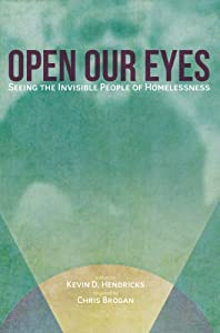 servicio desarrollo web: Open Our Eyes: Seeing the Invisible People of Homelessness (English Edition)