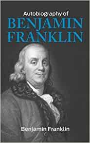 benjamin franklin autobiography review The autobiography of benjamin franklin book by what is your review of the autobiography of should i read benjamin franklin's autobiography if i have read.