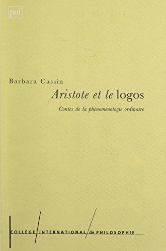 Aristote et le logos (Bibliotheque college philo)