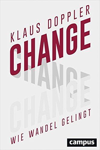 Change: Wie Wandel gelingt