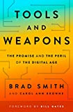 Tools and Weapons: The Promise and the Peril of the Digital Age (English Edition)