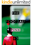 The Football Pink: Issue 3