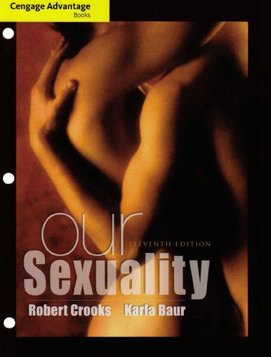 Our Sexuality (Cengage Advantage Books)