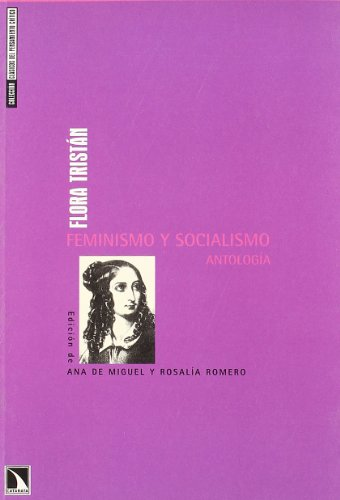 Flora Tristan. Feminismo Y Social (Clásicos del pensamiento crítico)