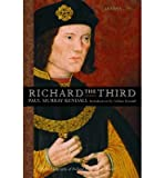 [(Richard the Third: The Great Debate)] [Author: Paul Murray Kendall] published on (August, 2002)