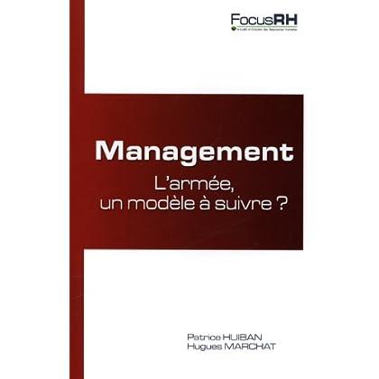 Management : l'armée, un modèle à suivre ?