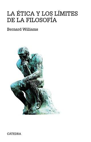 La ética y los límites de la filosofía (Teorema. Serie Mayor) por Bernard Williams
