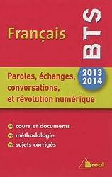 Paroles, échanges, conversations et révolution numérique Français BTS 2013