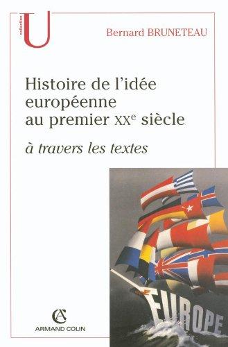 Histoire de l'ide europenne au premier XXe sicle  travers les textes
