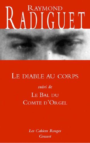 Le diable au corps - Le bal du Comte d'Orgel : (*) (Les Cahiers Rouges)