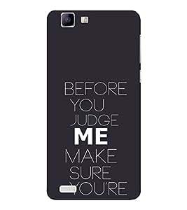 EPICCASE Before you Judge me Mobile Back Case Cover For Vivo X 3s (Designer Case)